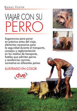 Batallé, Daniel Fuster - Viajar con su perro, ebook