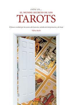 Sanfo, Valéry - Entre en... el mundo secreto del tarot, ebook