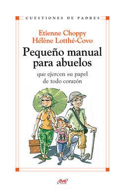 Choppy, Etienne - Pequeño manual para abuelos, ebook