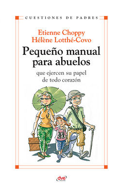 Choppy, Etienne - Pequeño manual para abuelos, e-kirja