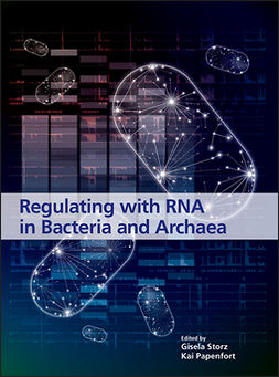 Papenfort, Kai - Regulating with RNA in Bacteria and Archaea, ebook