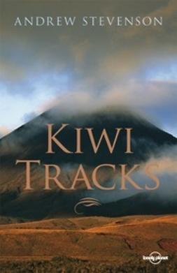 Planet, Lonely - Kiwi Tracks: A New Zealand Journey, e-bok
