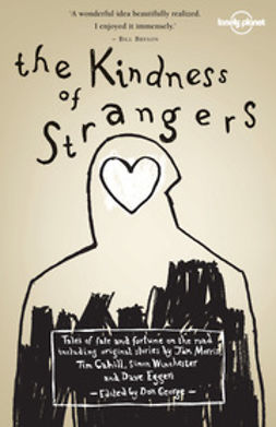 Cahill, Tim - The Kindness of Strangers, ebook
