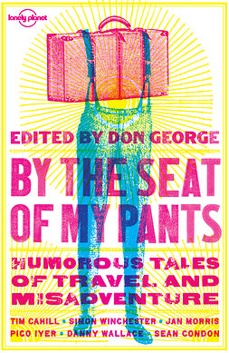 Condon, Sean - By the Seat of My Pants, e-bok