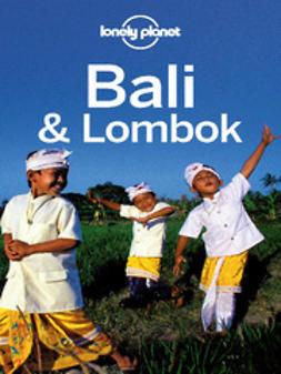 Bali & Lombok / Ryan Ver Berkmoes, Iain Stewart