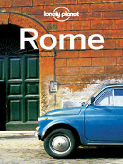 Rome / written and researched by Duncan Garwood and Abigail Hole