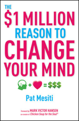 Hansen, Mark Victor - The $1 Million Reason to Change Your Mind, ebook