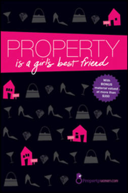 UNKNOWN - Property is a Girl's Best Friend, ebook