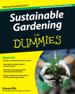 Ellis, Donna - Sustainable Gardening For Dummies, ebook