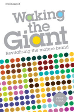 Steidl, Peter - Waking the Giant: Revitalising the Mature Brand, ebook