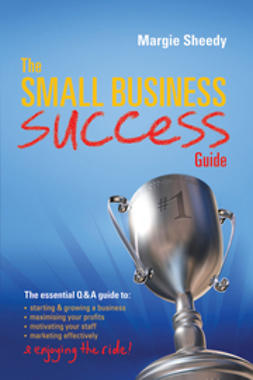 Sheedy, Margie - The Small Business Success Guide, ebook