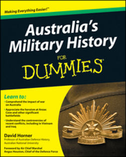 Horner, David - Australia's Military History For Dummies, ebook