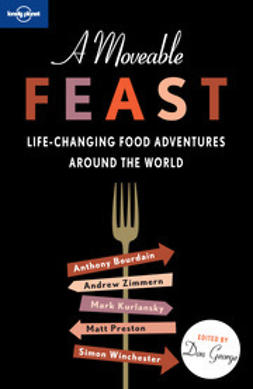 Bourdain, Anthony - A Moveable Feast, e-bok