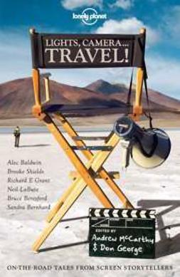 Baldwin, Alec - Lights, Camera...Travel!, e-bok