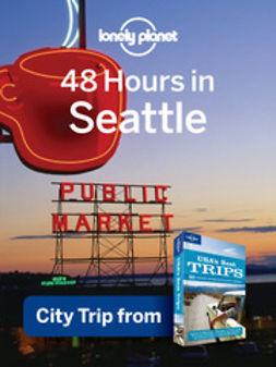 48 Hours in Seattle