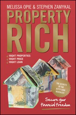 Opie, Melissa - Property Rich: Secure Your Financial Freedom, ebook