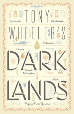 Wheeler, Tony - Tony Wheeler's Dark Lands1, e-bok