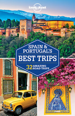 Butler, Stuart - Lonely Planet Spain & Portugal's Best Trips, e-bok
