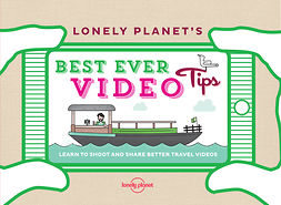 Planet, Lonely - Lonely Planet's Best Ever Video Tips, ebook