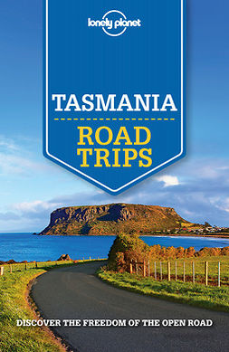 Ham, Anthony - Lonely Planet Tasmania Road Trips, e-kirja