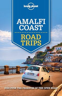 Bonetto, Cristian - Lonely Planet Amalfi Coast Road Trips, e-kirja