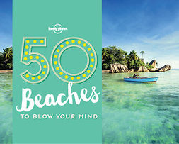 Handicott, Ben - 50 Beaches to Blow Your Mind, e-kirja