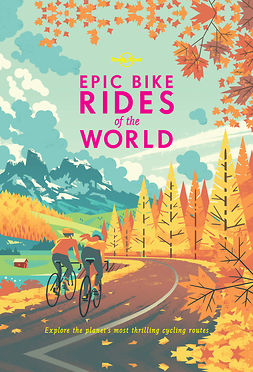 Planet, Lonely - Epic Bike Rides of the World, e-bok