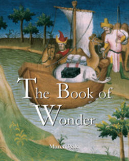 Polo, Marco - The Book of Wonder, ebook