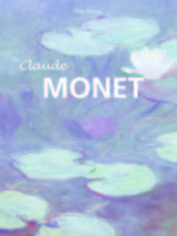 Brodskaya, Nathalia - Claude Monet, ebook