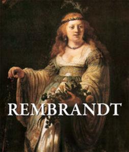 Michel, Émile - Rembrandt, e-bok