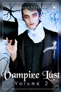 Starkey, Damien - Vampire Lust - Volume 2: Empusa's Underworld, ebook