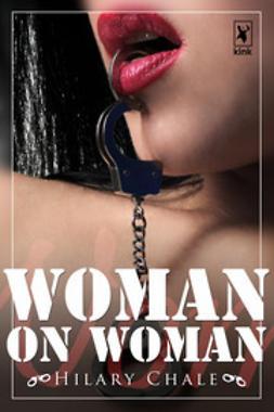 Chale, Hilary - Woman on Woman, ebook