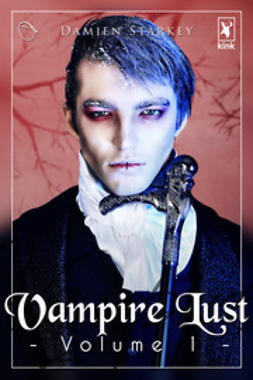 Starkey, Damien - Vampire Lust - Volume 1, ebook