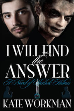 Workman, Kate - I Will Find the Answer, ebook