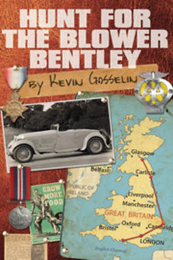 Gosselin, Kevin - Hunt For The Blower Bentley, ebook