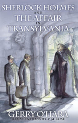 O'Hara, Gerry - Sherlock Holmes and the Affair in Transylvania, ebook
