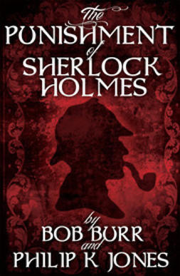 Jones, Philip K - The Punishment of Sherlock Holmes, ebook