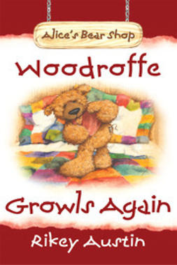 Austin, Rikey - Woodroffe Growls Again, ebook