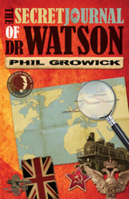 Growick, Phil - The Secret Journal of Dr Watson, ebook