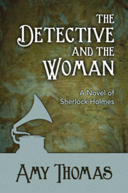 Thomas, Amy - The Detective and the Woman, ebook