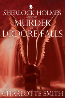 Smith, Charlotte - Sherlock Holmes and the Murder at Lodore Falls, ebook