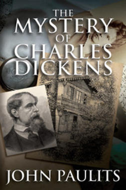 Paulits, John - The Mystery of Charles Dickens, ebook