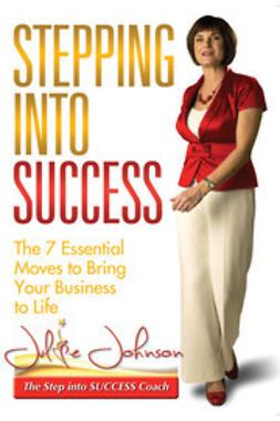 Johnson, Julie - Stepping into Success, ebook