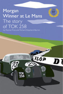 Price, Ronnie - TOK258 Morgan Winner at Le Mans 50th Anniversary Edition, ebook