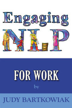 Bartkowiak, Judy - Engaging NLP for Work, ebook