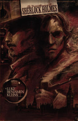 Kuhns, Luke - The Untold Adventures of Sherlock Holmes, ebook