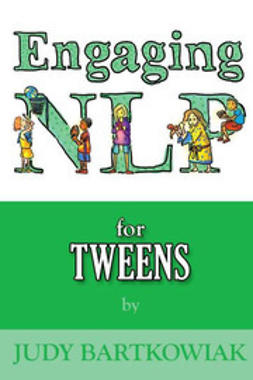Bartkowiak, Judy - Engaging NLP for Tweens, ebook