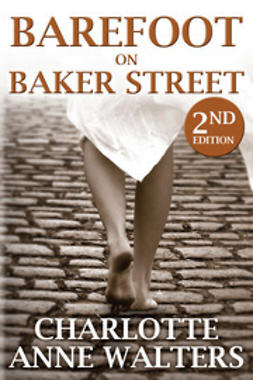 Walters, Charlotte Anne - Barefoot on Baker Street, ebook