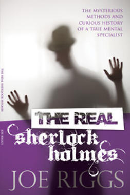 Riggs, Joe - The Real Sherlock Holmes, ebook