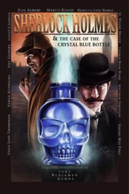 Kuhns, Luke - Sherlock Holmes and The Case of The Crystal Blue Bottle, ebook